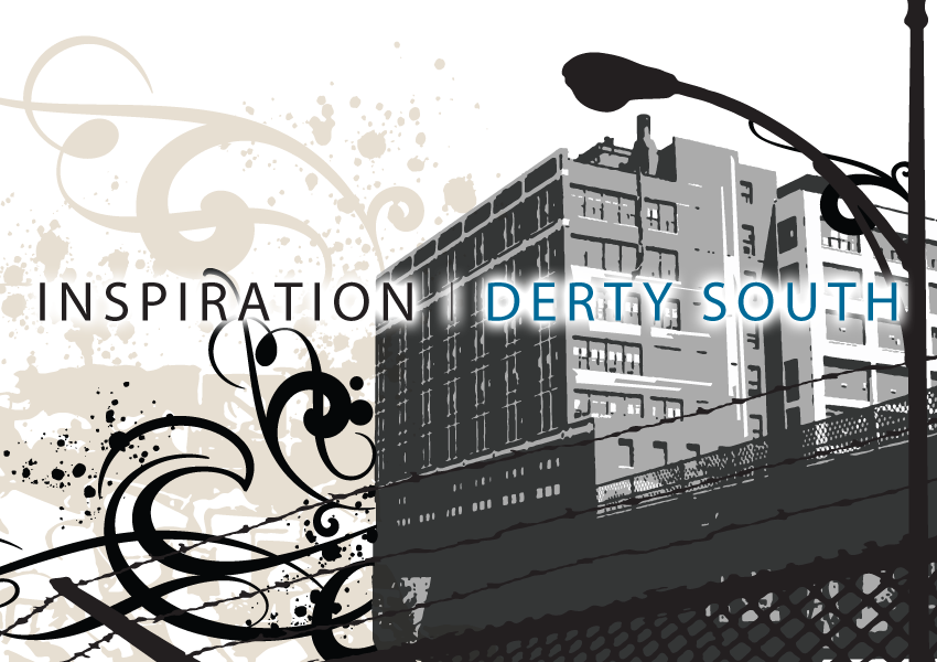 Inspiration Hip-Hop Derty South
